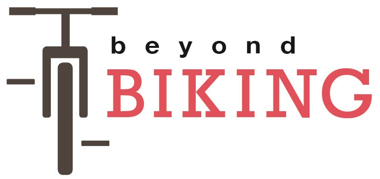 Beyond Biking
